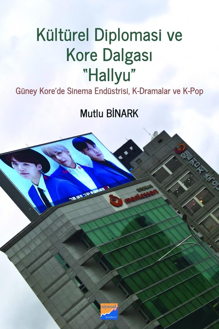 Kitap: Kültürel Diplomasi ve Kore Dalgası Hallyu
