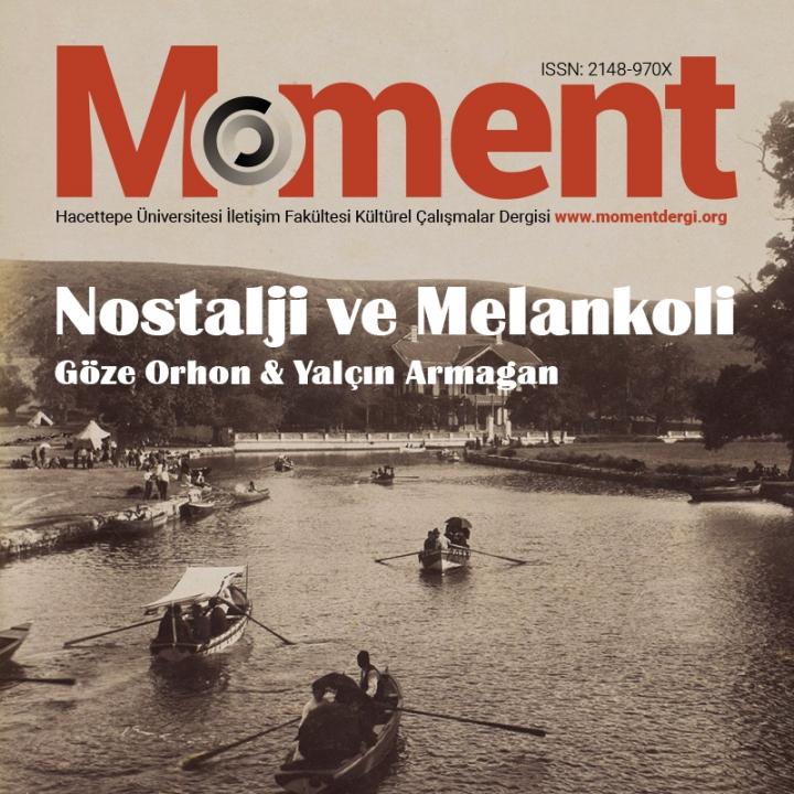 Moment Dergi Makale Çağrısı: Nostalji ve Melankoli