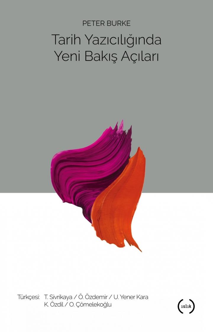 Çeviri: Tarih Yazıcılığında Yeni Bakış Açıları - Peter Burke